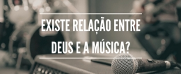 """Quer saber mais sobre a relação entre a música e Deus? Se inscreva em nosso curso """"MÚSICA E ADORAÇÃO"""" e supreenda-se!"""